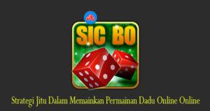 Bermain Sicbo Online Yang Menghasilkan Uang